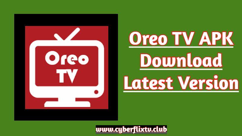 Oreo TV APK Download Latest Version