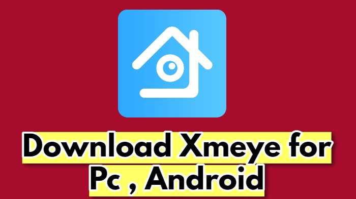 Download Xmeye For Pc
